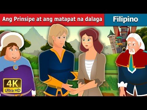 Ang Prinsipe at ang matapat na dalaga | The Prince and the Honest Girl Story | Filipino Fairy Tales