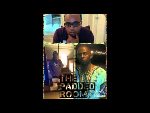 The Padded Room Episode 1