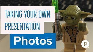 Taking your own photos for presentations