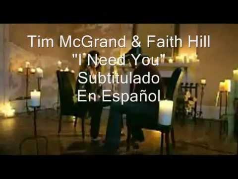 Tim Mcgraw ft Faith Hill - I Need You - Subtitulado en Español