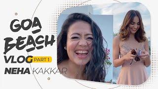Goa Beach Shoot Vlog Part 1| Neha Kakkar, Tony Kakkar, Aditya Narayan, Kat