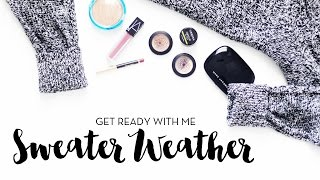 Get Ready With Me | Sweater Weather (+ Mini Vlog!)