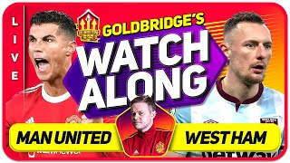 MANCHESTER UNITED vs WEST HAM LIVE GOLDBRIDGE Watchalong!