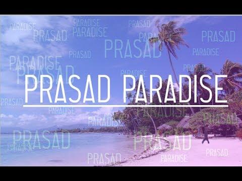 Prasad Paradise Song (ft. Lil Gano Praso)
