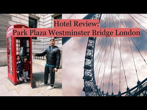 Park Plaza Westminster Bridge London Hotel Detailed Review From Our 4 Night Stay