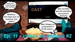 enb cast 11 videos da semana 2