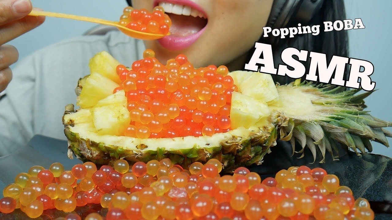 Asmr Popping Boba Fresh Pineapple Extreme Relaxing Eating Sounds No Talking Sas