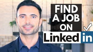 How To Use LinkedIn To Get A Job - LinkedIn Job Search Tutorial