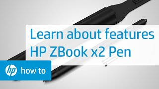 How To Use the Features of the HP ZBook x2 Pen
