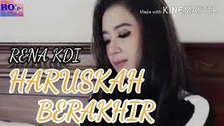 Download Lagu HARUSKAH BERAKHIR =RENA KDI { lirik } mp3