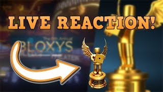 ROBLOX 6th Annual Bloxy AWARDS! LIVE REACTION