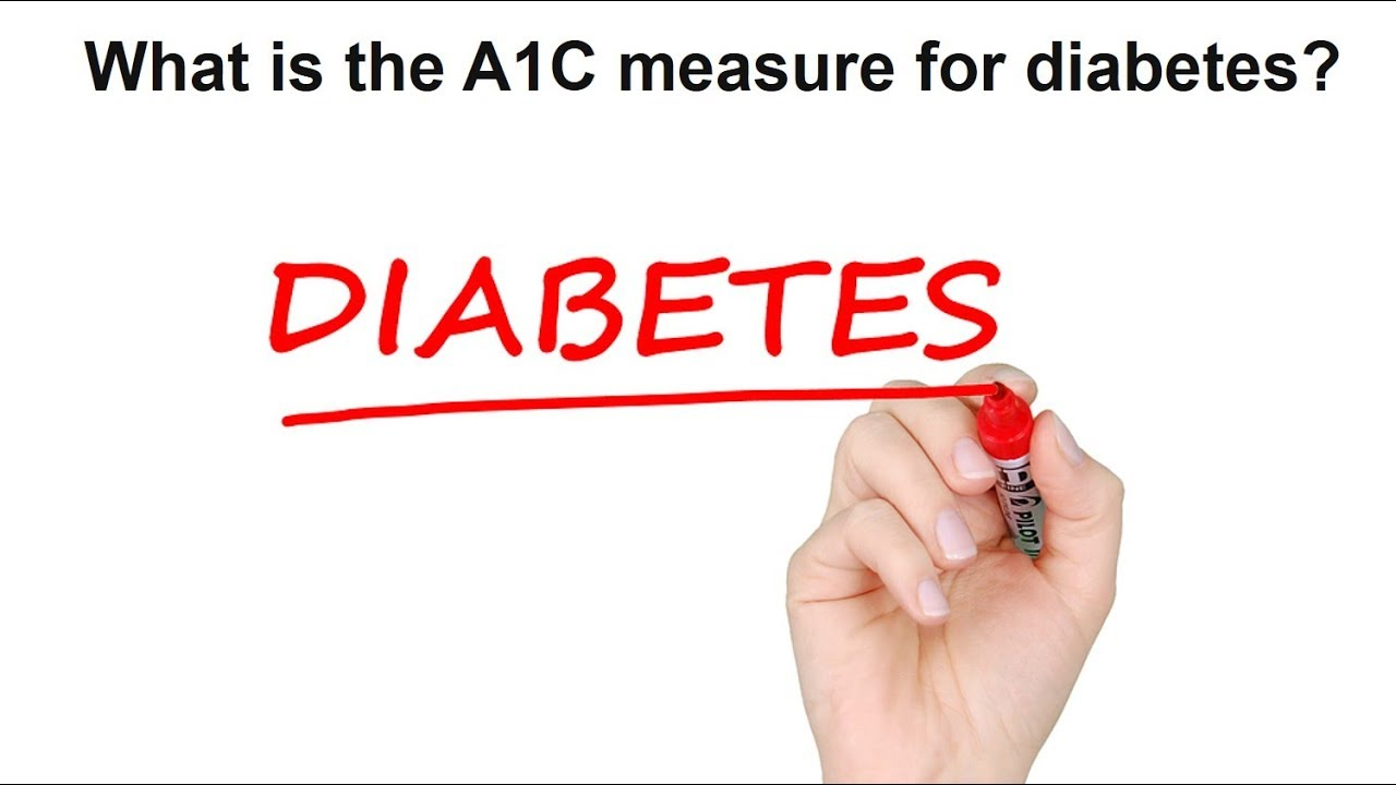 What is the a1c measure for diabetes youtube what is the a1c measure for diabetes nvjuhfo Choice Image