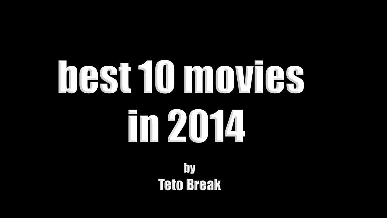 Download best 10 movies in 2014 - Teto Break