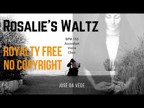 Rosalie's Waltz - Royalty Free - No Copyright - Accordion • Violin • Choir