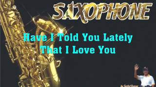Rod Stewart - Have I Told You Lately That I Love You (Saxophone Instrumental)