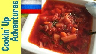 Cookin' Up Adventures In Moscow: Vegetarian Borscht