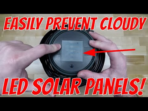 How to PREVENT cloudy solar panels on your LED garden lights
