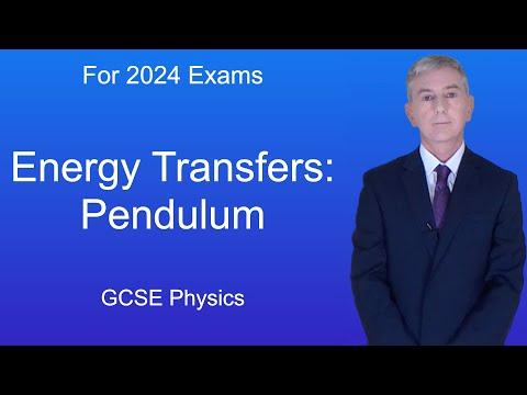 GCSE Science Physics (9-1) Energy transfers: Pendulum