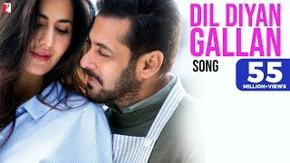Download Dil Diyan Gallan Song | Tiger Zinda Hai | Salman Khan | Katrina Kaif | Atif Aslam MP3 song and Music Video