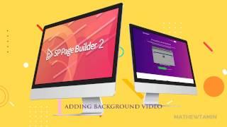 SP Pagebuilder 2 Tutorial -  Adding a background video