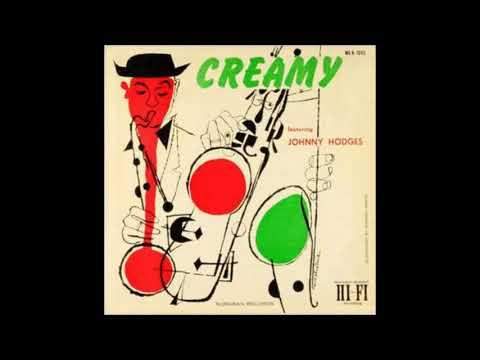 Johnny Hodges  - Creamy ( Full Album )