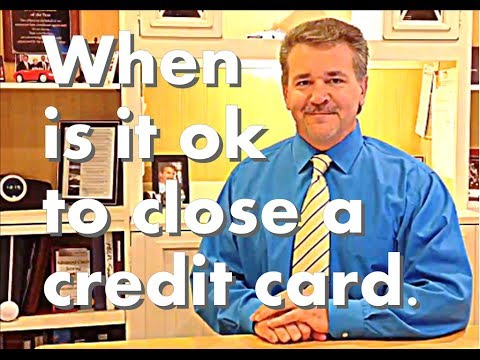When Should You Close Credit Card And The Top Myths About Closing Credit Card Accounts