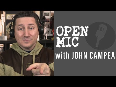 John Campea Open Mic - Sunday May 13th 2018