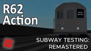 ROBLOX-ing   R62 Subway Testing Remastered [Part 6]   #9