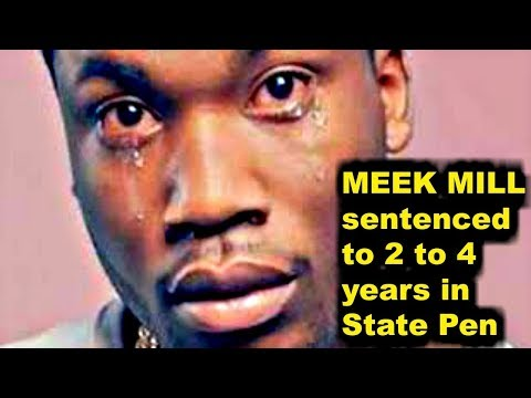 MEEK MILL  sentenced 2 to 4 years in Prison