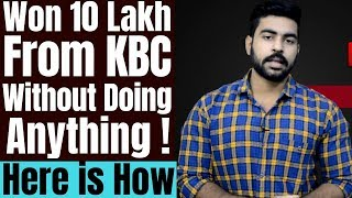 Won 10 Lakh from KBC without doing anything 2018 ? | Kaun banega Crorepati | Amitabh Bachhan