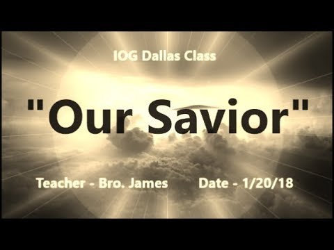 "IOG Dallas - ""Our Savior"""