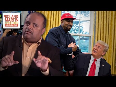 Roland Martin Deconstructs Kanye Wests Wild Rambling Rant At The White House