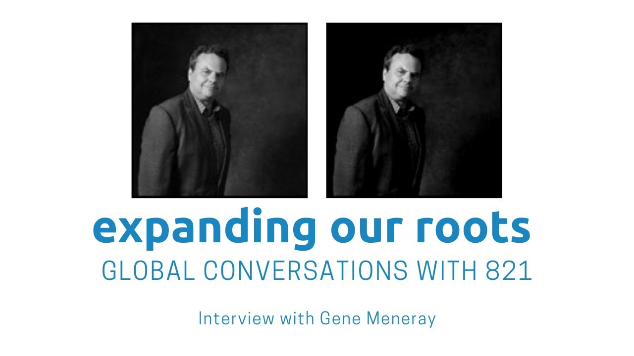 Expanding Our Roots: Gene Meneray