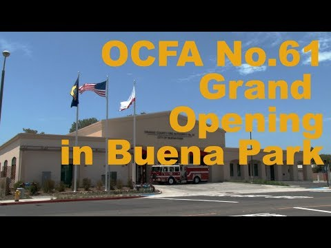 New Fire Station opens in Buena Park