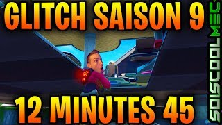 FORTNITE - 12 MINUTES AND 45 SECONDS OF SEASON 9 GLITCH, 12 MINUTES 45 SECONDES DE GLITCH FORTNITE S