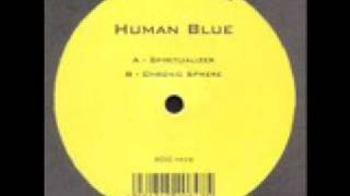 Human Blue - Chronic Sphere