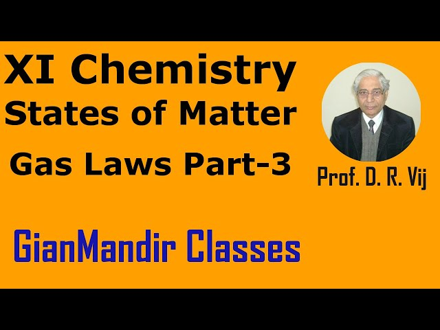 XI Chemistry | States of Matter | Gas Laws Part-3 by Ruchi Ma'am