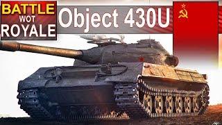 Object 430U - Rozwala na potęgę - Battle Royale - World of Tanks