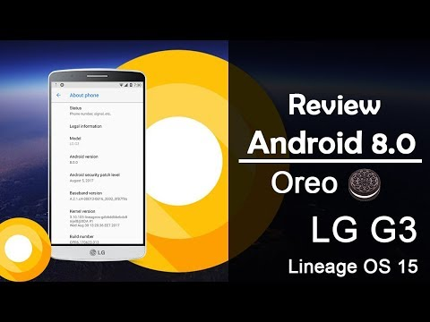 LG G3 All Variants UPDATE | Android 8.0 Oreo | Lineage OS 15 | Review en Español Ayala Inc