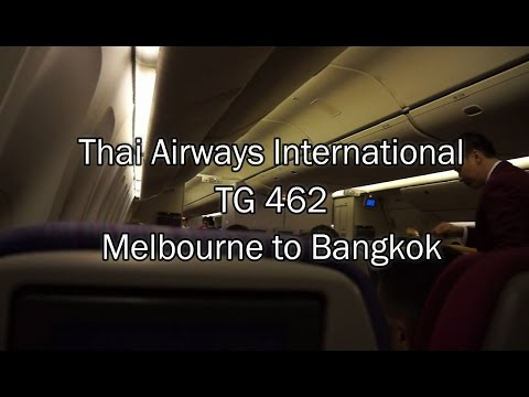 Thai Airways Boeing 777-200ER Flight Report: TG 462 Melbourne to Bangkok