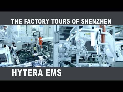 The Factory Tours Of Shenzhen - Hytera EMS
