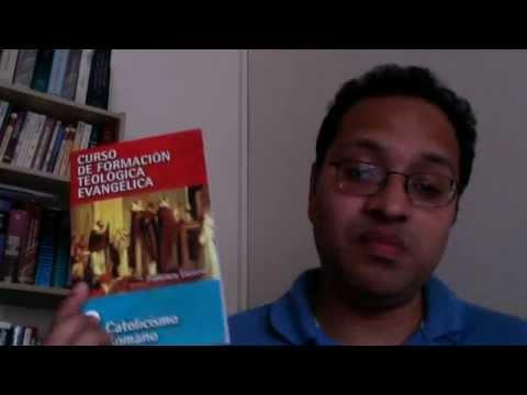 Fuentes fidedignas para aprender del Catolicismo Romano, desde una perspectiva Evangelica