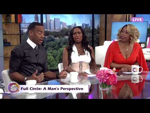 Full Circle: A Man's Perspective   with Jeff Johnson of 'BET's Mancave'