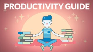 How To Be 10x More Productive | The Ultimate Guide to Productivity