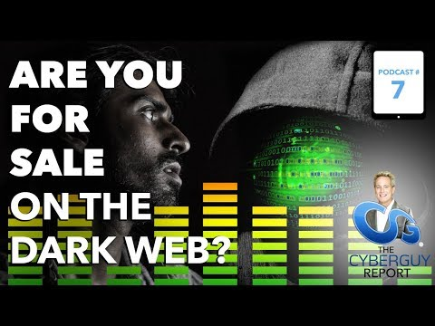 [EP #7] Are You For Sale on the Dark Web?