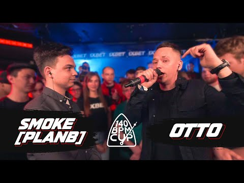 140 BPM CUP: SMOKE[PLANB] X OTTO (I этап)