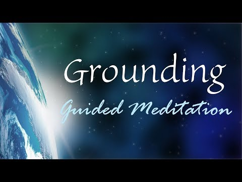 New 10 Minute Grounding Guided Meditation