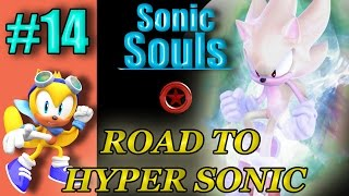 Sonic Souls - Road to Hyper Sonic #14 Ray isn