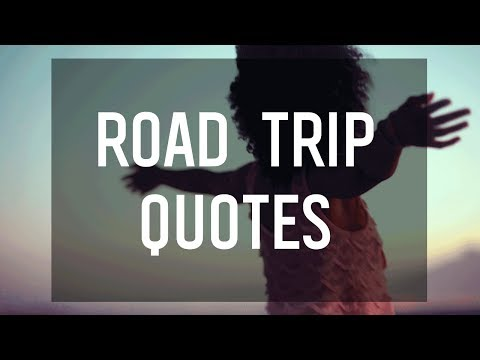 road trip quotes captions to inspire your next adventure