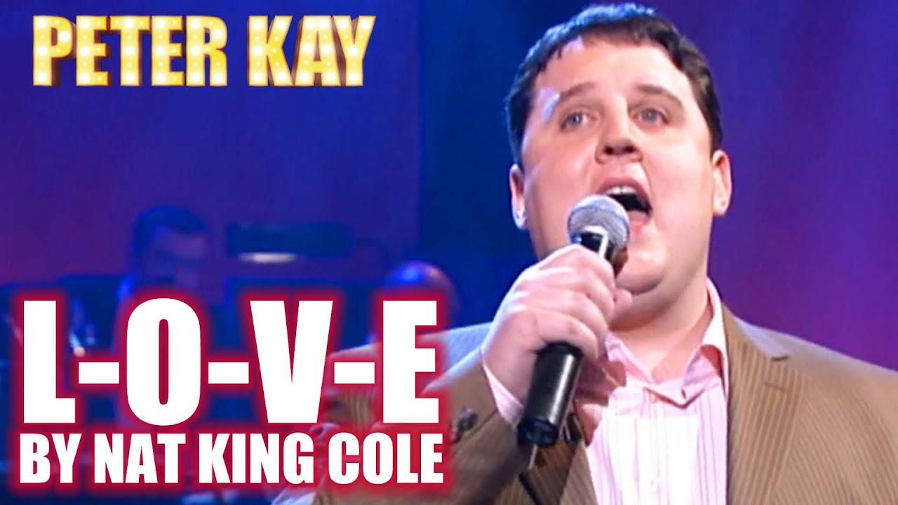 Peter Kay Sings L-O-V-E By Nat King Cole   Peter Kay on Parkinson